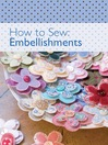 How to Sew--Embellishments (eBook)