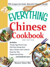 The Everything Chinese Cookbook (eBook): Includes Tomato Egg Flower Soup, Stir-Fried Orange Beef, Spicy Chicken with Cashews, Kung Pao Tofu, Pepper-Salt Shrimp, and hundreds more!