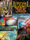 Journal Fodder 365 (eBook): Daily Doses of Inspiration for the Art Addict