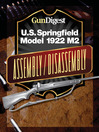 Gun Digest U.S. Springfield 1922 M2 Assembly/Disassembly Instructions (eBook)