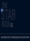 The Star Book (eBook): An Introduction to Stargazing and the Solar System
