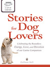 A Cup of Comfort Stories for Dog Lovers (eBook): Celebrating the Boundless Energy, Love, and Devotion of Our Canine Companions