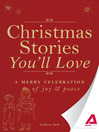 Christmas Stories You'll Love (eBook): A Merry Celebration of Joy and Peace