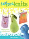 Fast & Fun Knits (eBook): Feel Good Projects to Make You Smile