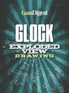 Gun Digest Glock Exploded Gun Drawing (eBook)