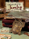 Inspiritu Jewelry (eBook): Earrings, Bracelets and Necklaces for the Mind, Body and Spirit