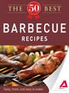 The 50 Best Barbecue Recipes (eBook): Tasty, Fresh, and Easy to Make!