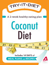 Try-It Diet: Coconut Oil Diet (eBook): A Two-Week Healthy Eating Plan