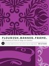 Flourish. Banner. Frame. (eBook): 615 Ornaments and Motifs for Design and Illustration