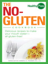 The No-Gluten Cookbook (eBook): Delicious Recipes to Make Your Mouth Water...All Gluten-Free!