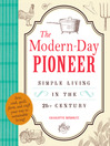 The Modern-Day Pioneer (eBook): Simple Living in the 21st Century