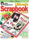 Julie Stephani's Ultimate Scrapbook Guide (eBook)