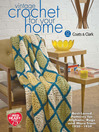 Vintage Crochet For Your Home (eBook): Best-Loved Patterns for Afghans, Rugs and More