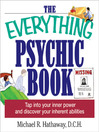 The Everything Psychic Book (eBook): Tap Into Your Inner Power and Discover Your Inherent Abilities
