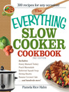 The Everything Slow Cooker Cookbook (eBook): Easy-To-Make Meals That Almost Cook Themselves!