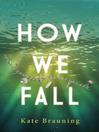 How We Fall (eBook)