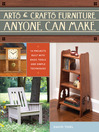Arts & Crafts Furniture Anyone Can Make (eBook)