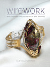 Wirework (eBook): An Illustrated Guide to the Art of Wire Wrapping