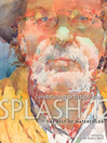 Splash 12 - The Best of Watercolor (eBook): Celebrating Artistic Vision