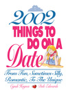 2,002 Things To Do On A Date (eBook): From Fun, Sometimes Silly, Romantic, to the Unique