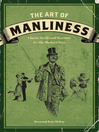 The Art of Manliness (eBook): Classic Skills and Manners for the Modern Man