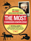 The Most Forbidden Knowledge (eBook): 151 Things NO ONE Should Know How to Do