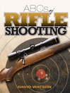 ABCs of Rifle Shooting (eBook)