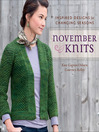 November Knits (eBook): Inspired Designs for Changing Seasons