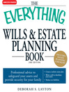 The Everything Wills and Estate Planning Book (eBook): Professional Advice to Safeguard Your Assests and Provide Security for Your Family