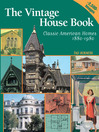Vintage House Book (eBook): 100 Years of Classic American Homes 1880-1980