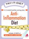 Try-It Diet: Anti-Inflammation Diet (eBook): A Two-Week Healthy Eating Plan