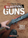 Gun Digest Book of Survival Guns (eBook): Tools & Tactics for Survival Preparedness