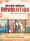 Mixed Media Revolution (eBook): Creative Ideas for Reusing Your Art