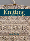 Knitting (eBook): The Complete Guide