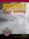 Indianapolis Motor Speedway (eBook): 100 Years of Racing