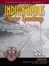 Indianapolis Motor Speedway (eBook): 100 Years of Racing