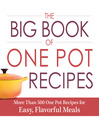 The Big Book of One Pot Recipes (eBook): More Than 500 One Pot Recipes for Easy, Flavorful Meals
