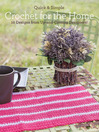 Quick & Simple Crochet for the Home (eBook): 10 Designs from Up-and-Coming Designers!