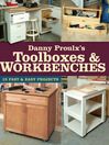 Danny Proulx's Toolboxes & Workbenches (eBook): 13 Fast & Easy Projects