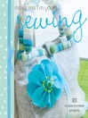 Make Me I'm Yours...Sewing (eBook)