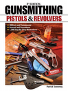 Gunsmithing Pistols & Revolvers (eBook)