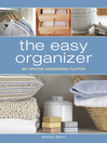 The Easy Organizer (eBook): 365 Tips for Conquering Clutter