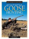 Successful Goose Hunting (eBook)