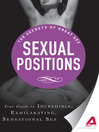 Sexual Positions (eBook): Your Guide to Incredible, Exhilarating, Sensational Sex