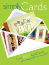 Simply Cards (eBook): Over 100 Stylish Cards You Can Make In Minutes