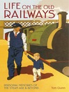 Life on the Old Railways (eBook)