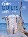 Quick Quilts with Rulers (eBook): 18 easy quilts paterns for quick quilting