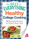 Healthy College Cooking (eBook): 50 Essential Recipes for Today's Busy Cook