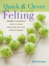 Quick And Clever Felting (eBook)