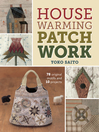 Housewarming Patchwork (eBook): 78 Original Motifs and 10 Projects